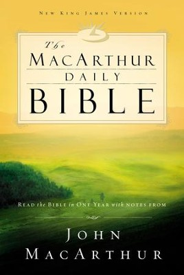 The MacArthur Daily Bible - eBook Read through the Bible in one year with John MacArthur  -