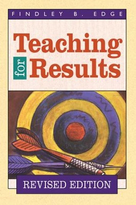 Teaching for Results - eBook  -     By: Findley Edge