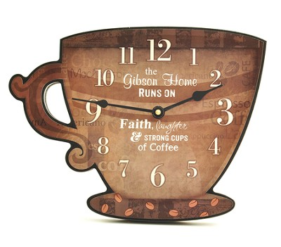 Personalized, Coffee Cup Wall Clock, Our Home Runs On  Faith Laughter and Strong Cups of Coffee  -