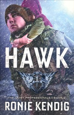 Hawk, Quiet Professionals Series #2   -     By: Ronie Kendig