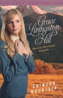 Crimson Mountain  -     By: Grace Livingston Hill