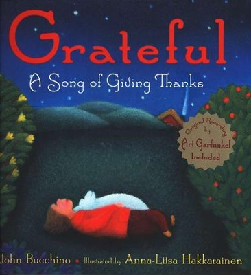 Grateful: A Story of Giving Thanks   -     By: John Bucchino, Anna-Lisa Hakkarainen