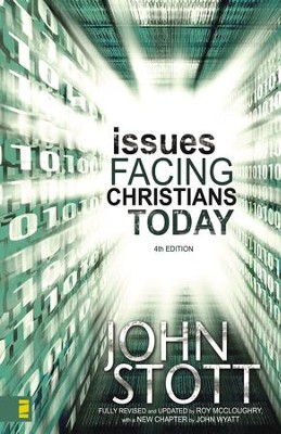 Issues Facing Christians Today - eBook  -     By: John Stott, Roy McCloughry, John Wyatt
