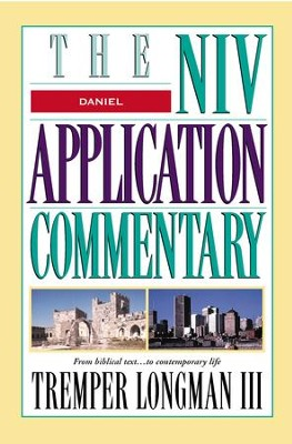 Daniel: NIV Application Commentary [NIVAC] -eBook  -     By: Tremper Longman III