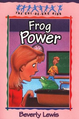Frog Power, Cul-de-Sac Kids #5 Series  -     By: Beverly Lewis