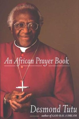 An African Prayer Book  -     By: Desmond Tutu