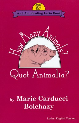How Many Animals? Quot Animalia?   -     By: Marie Carducci Bolchazy