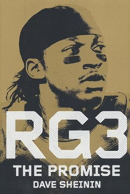 RG3: The Promise  -     By: Dave Sheinin