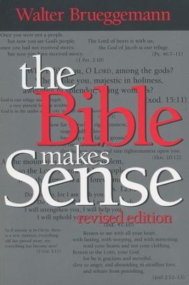 The Bible Makes Sense Revised Edition   -     By: Walter Brueggemann