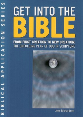 Get Into the Bible  -     By: John Richardson