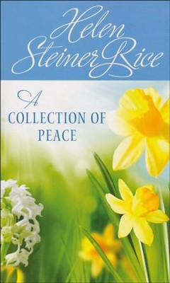 A Collection of Peace  -     By: Helen Steiner Rice