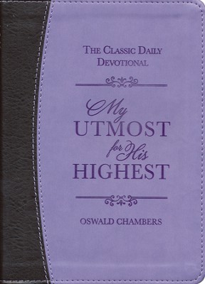 My Utmost for His Highest, Deluxe edition  -     By: Oswald Chambers