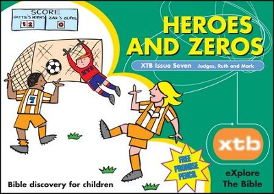 XTB 7: Heroes & Zeros  -     By: Alison Mitchell