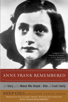 Anne Frank Remembered - eBook  -     By: Miep Gies, Alison Leslie Gold