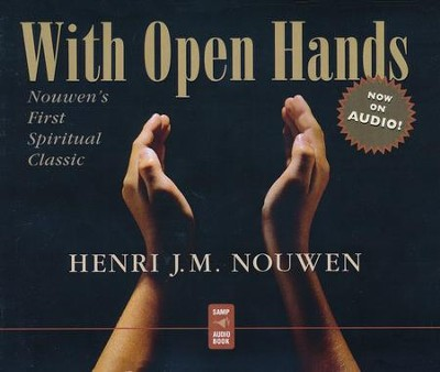 With Open Hands  -     Narrated By: Paul Smith     By: Heni J.M. Nouwen