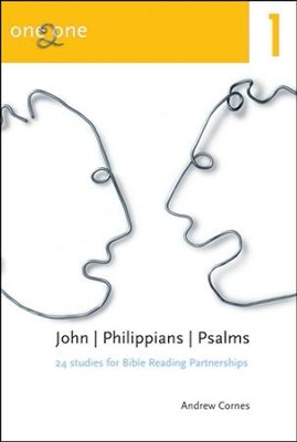One2One: John|Philippians|Psalms   -     By: Andrew Cornes