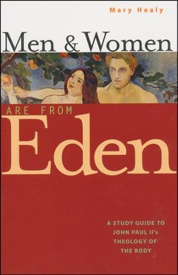Men and Women Are from Eden  -     By: Mary Healy