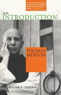Thomas Merton: An Introduction  -     By: William H. Shannon
