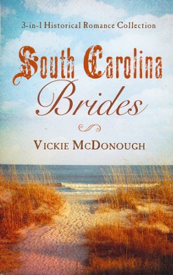 South Carolina Brides    -     By: Vickie McDonough
