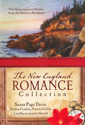 The New England Romance Collection    -     By: Susan Page Davis, Darlene Franklin, Pamela Griffin, Lisa Harris