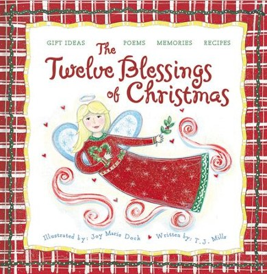 The Twelve Blessings of Christmas - eBook  -     By: T.J. Mills, Joy Mills