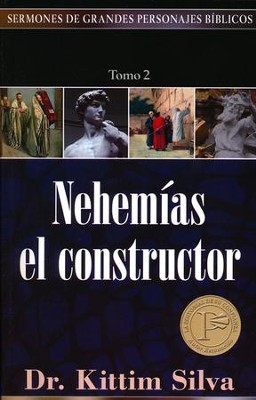 Nehemias el Constructor; Nehemiah The Builder   -     By: Kittim Silva