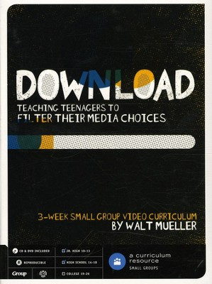 Download: Teaching Teenagers to Filter Their Media Choices  -     By: Dr. Walt Mueller