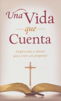 Una Vida que Cuenta  (A Life that Matters)  -     By: Kimberley Woodhouse