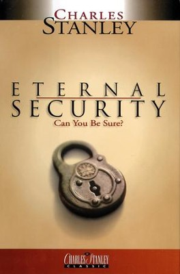Eternal Security - eBook  -     By: Charles F. Stanley