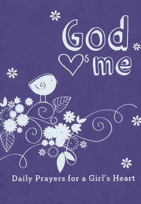 God Hearts Me: Daily Prayers for a Girl's Heart  -     By: Various