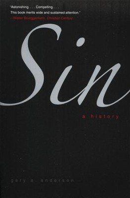 Sin: A History  -     By: Gary A. Anderson