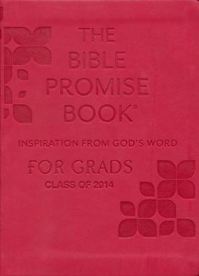 Bible Promise Book: Inspiration from God's Word for Grads  -