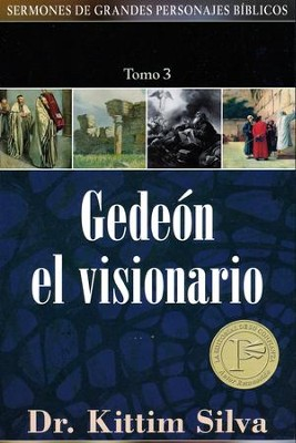 Gedeón: El Visionario  (Gideon: The Visionary)  -     By: Kittim Silva