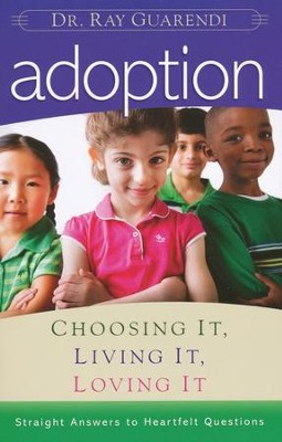 Adoption  -     By: Raymond Guarendi