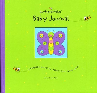 Humble Bumbles Baby Journal Keepsake Book for Baby's 1st Three Years  -     By: Amy Meyer Allen