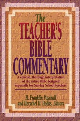 The Teacher's Bible Commentary - eBook  -     Edited By: H. Franklin Paschall, Herschel Hobbs     By: H. Franklin Paschall