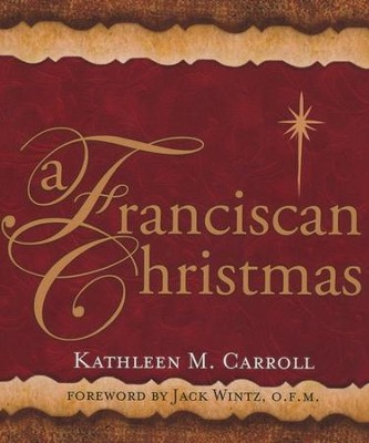 A Franciscan Christmas  -     By: Kathleen Carroll