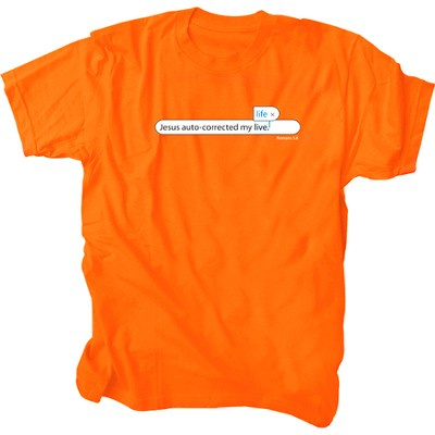 Jesus Auto Corrected My Life Shirt, Orange, Medium  -