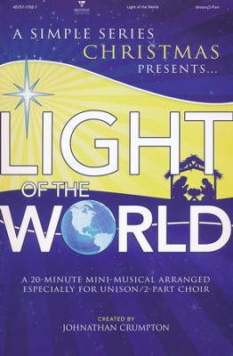 Light of the World Mini-Musical: A Simple Series Christmas   -