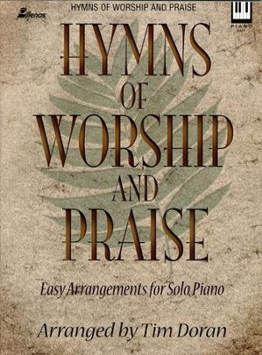 Hymns of Worship and Praise   -     By: Tim Doran