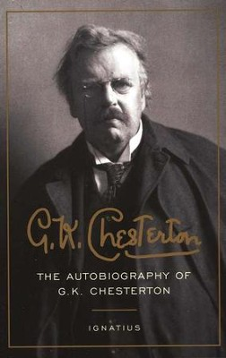 The Autobiography of G.K. Chesterton   -     By: G.K. Chesterton