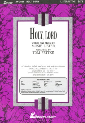 Holy Lord, Anthem  -     By: Mosie Lister, Tom Fettke