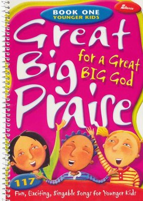 Great Big Praise for a Great Big God, Book 1   -
