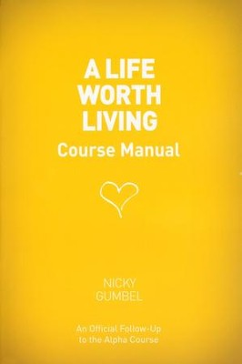 A Life Worth Living Manual   -
