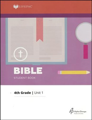 Lifepac Bible Grade 4 Unit 1: How Can I Live For God?   -