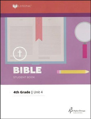 Lifepac Bible Grade 4 Unit 4: The Bible and Me   -