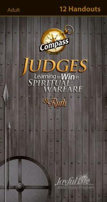 Judges & Ruth: Learning to Win in Spiritual Warfare Adult Bible Study Weekly Compass Handouts  -