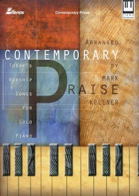 Contemporary Praise   -     By: Mark Kellner