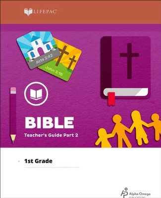 Lifepac Bible, Grade 1, Teacher's Guide Part 2   -     By: Alpha Omega