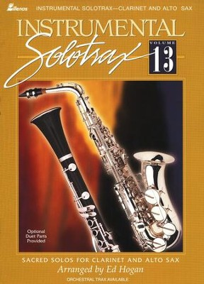 Instrumental Solo Trax, Volume 13 (Clarinet and Alto  Sax)  -